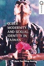 Queer Politics and Sexual Modernity in Taiwan (Queer Asia Series)
