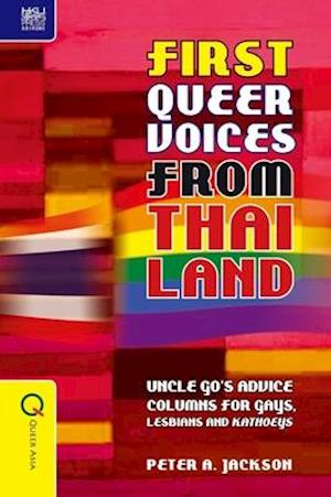 First Queer Voices from Thailand - Uncle Go`s Advice Columns for Gays, Lesbians and Kathoeys
