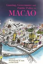 Gaming, Governance, and Public Policy in Macao