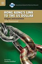 Hong Kong's Link to the US Dollar