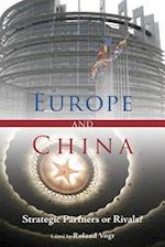 Europe and China - Strategic Partners or Rivals? af Roland Vogt
