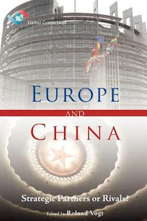 Bog, paperback Europe and China - Strategic Partners or Rivals? af Roland Vogt