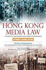 Hong Kong Media Law - A Guide for Journalists and Media Professionals 2e af Doreen Weisenhaus