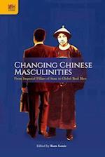 Changing Chinese Masculinities
