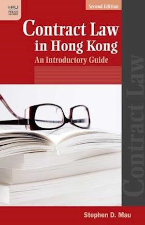 Bog, paperback Contract Law in Hong Kong - An Introductory Guide af Stephen D. Mau