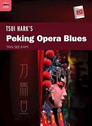 Tsui Hark's Peking Opera Blues