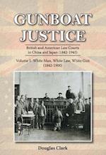 Gunboat Justice: White Man, White Gun (Gunboat Justice, nr. 1)