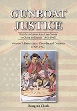 Gunboat Justice - Destruction, Disorder and Defiance (1900-1927) (Gunboat Justice, nr. 2)
