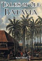 Tales of Old Batavia