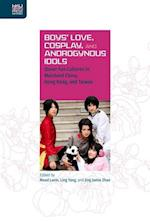 Boys' Love, Cosplay, and Androgynous Idols (Queer Asia)