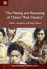 The Making and Remaking of China's