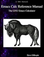Emacs Calc Reference Manual