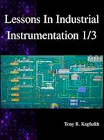 Lessons in Industrial Instrumentation 1/3 (Lessons in Industrial Instrumentation, nr. 1)