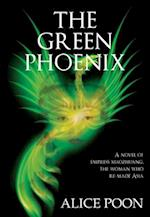 The Green Phoenix af Alice Poon