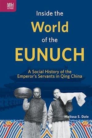 Inside the World of the Eunuch