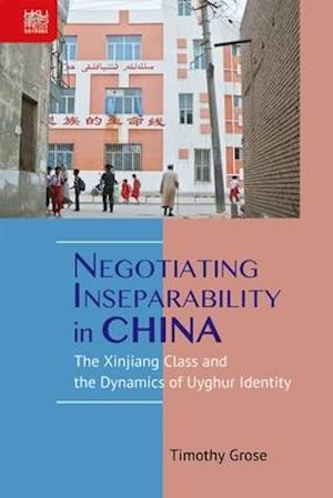 Negotiating Inseparability in China