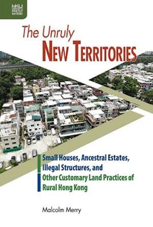 The Unruly New Territories: