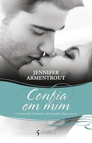 Confia em mim af Jennifer Armentrout