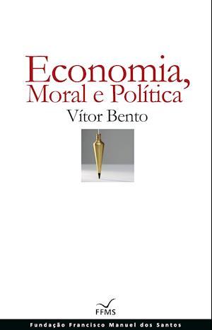 Economia, Moral e Política