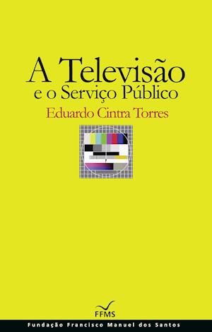 A Televisão e o Serviço Público