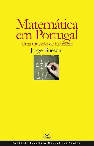Matemática em Portugal, Uma Questão de Educação af Jorge Buescu
