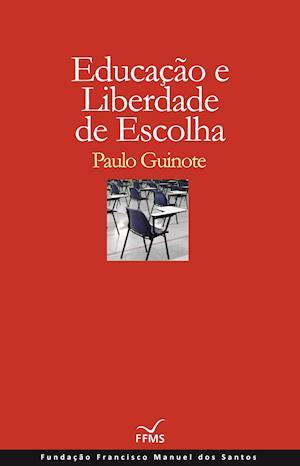 Educação e Liberdade de Escolha