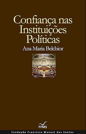 Confiança nas Instituições Políticas