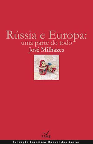 Rússia e Europa: uma parte do todo