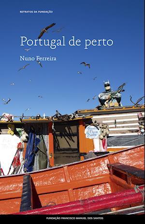 Portugal de perto af Nuno Ferreira