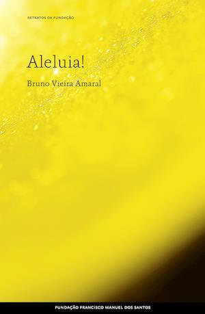 Aleluia! af Bruno Vieira Amaral