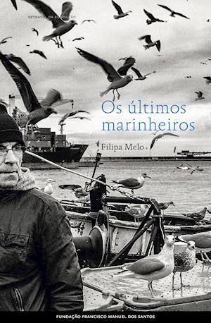 Os últimos marinheiros af Filipa Melo