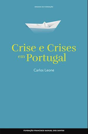 Crise e crises em Portugal