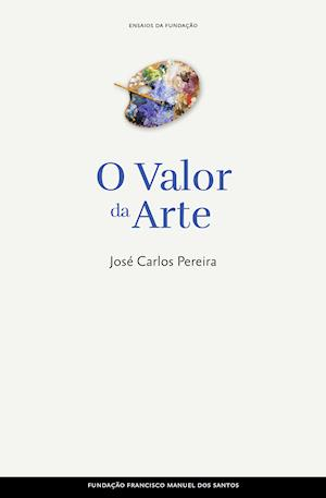 O Valor da Arte