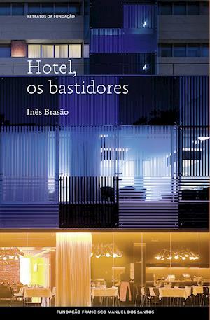 Hotel, os bastidores