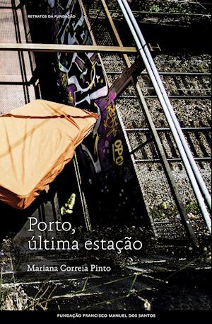 Porto, última estação