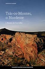 Trás-os-Montes, o Nordeste (Retratos da Fundaao)