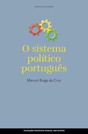 O Sistema Político Português af Manuel Braga Da Cruz