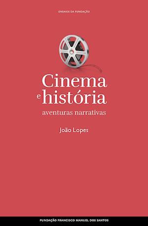 Cinema e história: aventuras narrativas