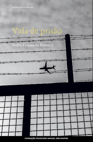 Vida de prisão