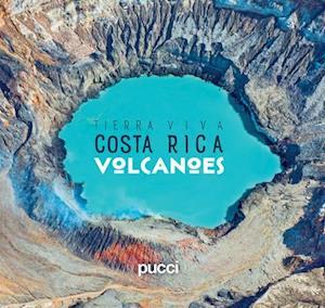 Bog, hardback Costa Rica Volcanoes af Giancarlo Pucci