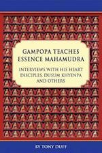 Gampopa Teaches Essence Mahamudra Volume I (Gampopa Teaches Essence Mahamudra)