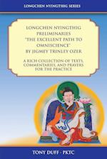 Longchen Nyingthig Preliminaries the Excellent Path to Omniscience (Longchen Nyingthig)