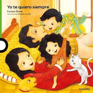 Bog, paperback Yo Te Quiero Siempre af Leonor Bravo