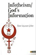 Infotheism/God's Information