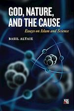 God, Nature, and the Cause (Islamic Analytic Theology)