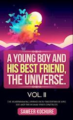 Young Boy And His Best Friend, The Universe. Vol. II af Sameer Kochure