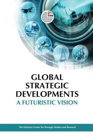 Global Strategic Developments