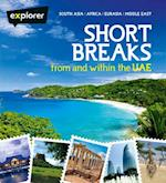 Short Breaks from and within UAE