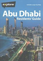 Abu Dhabi Residents Guide (Explorer Residents' Guide)