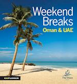 Weekend Breaks in Oman and the UAE (Activity Guide)